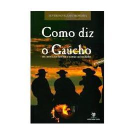 Livro Como Diz O Gaúcho