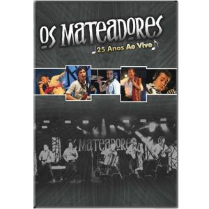 DVD MATEADORES 25 ANOS AO VIVO