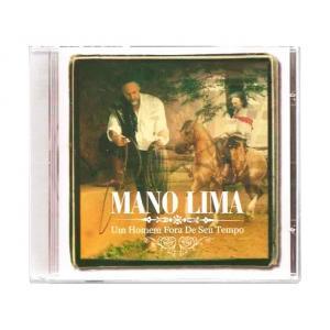 CD MANO LIMA - UM HOMEM FORA DE SEU TEMPO