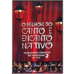 DVD O MELHOR DO CANTO E ENCANTO NATIVO 2