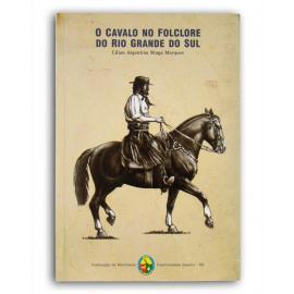 Livro Cavalo No Folclore Do Rs, O