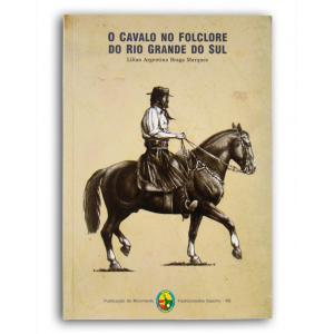 Livro O Cavalo No Folclore Do Rs