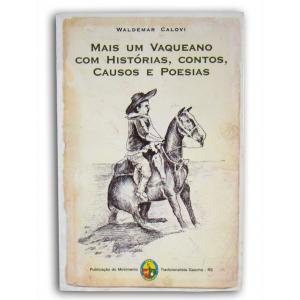 Livro Mais Um Vaqueano C/historias,contos,cau