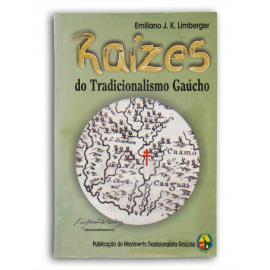 Livro Raizes Do Tradicionalismo Gaúcho