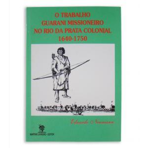 Livro Trab. Guarani Missioneiro No R Da Prata