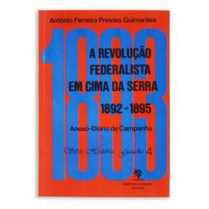 Livro Revoluçao Federalista Em Cima Da Serra