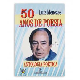 Livro 50 Anos De Poesia - Luiz Menezes