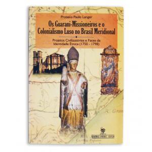Livro Guaranis Missioneiros,os