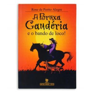 Livro Bruxa Gauderia E O Bando De Locos