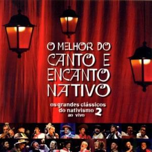 Cd O Melhor Do Canto E Encanto Nativo 2