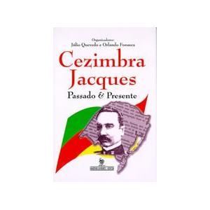 Livro Cezimbra Jacques Passado E Presente