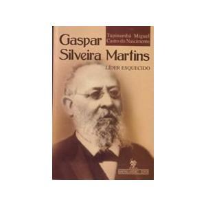 Livro Gaspar Silveira Martins Líder Esquecido
