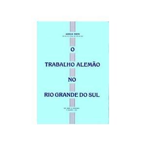 Livro Trab. Alemão No Rio Grande Do Sul