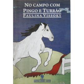 Livro No Campo Com Pingo E Turrão