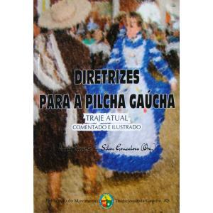 Livro Diretrizes Para Pilcha Gaucha