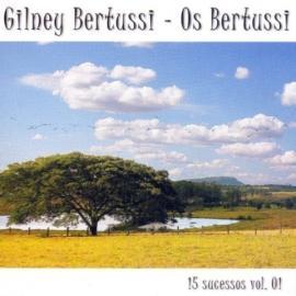 Cd Gilnei Bertussi Os Bertussi 15 Sucessos