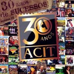 Cd 30 Anos De Sucesso - Acit