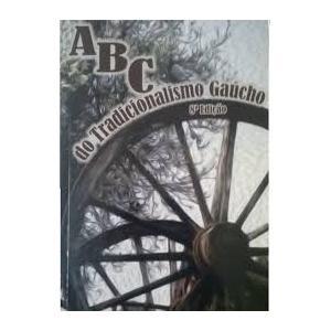 Livro Abc Do Tradicionalismo Gaúcho