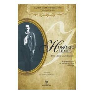 Livro Honório Lemes Um Lider Carismatico