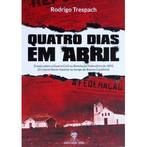 Livro Quatro Dias Em Abril - Rev. Federalista