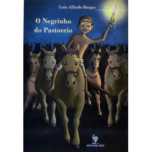 Livro Negrinho Do Pastoreio, O