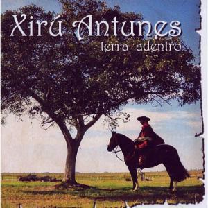 Cd Xirú Antunes - Terra Adentro
