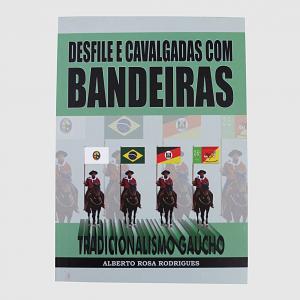 Livro Desfile E Cavalgadas Com Bandeiras