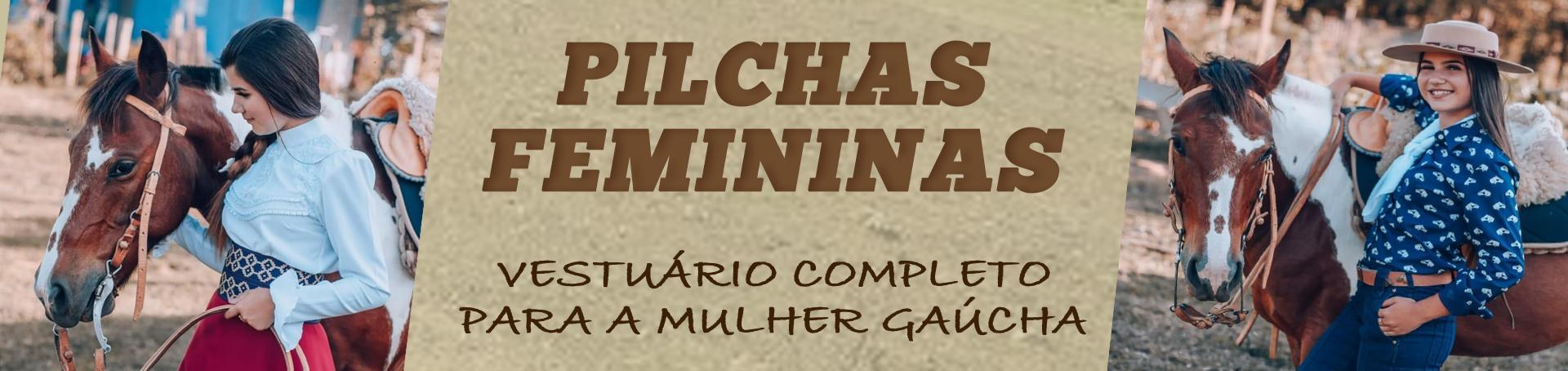 Pilchas Femininas