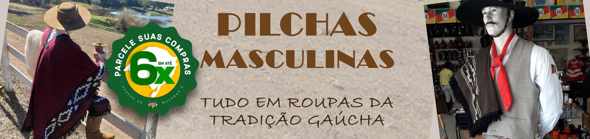 PILCHAS MASCULINAS